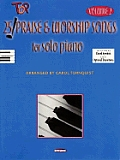 25 Top Praise and Worship Songs for Solo Piano - Volume 2