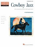 Cowboy Jazz - Five Whimsical Solos for the Intermediate Pianist: Composer Showcase Series