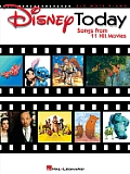 Disney Today: Songs from 11 Hit Movies