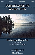 Walden Pond: Nocturnes and Barcarolles Mixed Chorus, Three Violoncellos, and Harp