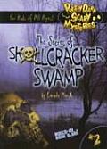 The Secret of Skullcracker Swamp (Darn Scary Mystery)