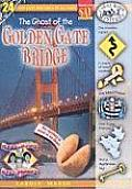 Real Kids! Real Places! #24: The Ghost of the Golden Gate Bridge