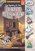 Real Kids, Real Places #21: The Mystery of the Haunted Ghost Town