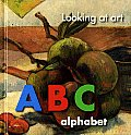 Looking at Art: ABC: Alphabet