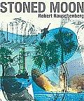 Stoned Moon: Robert Rauschenberg