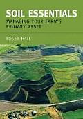 Soil Essentials: Managing Your Farm's Primary Asset (Landlinks Press)
