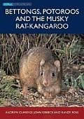 Bettongs, Potoroos and the Musky Rat-Kangaroo