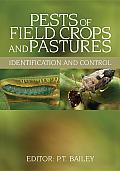 Pests of Field Crops and Pastures: Identification and Control