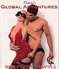 Flavia's Global Adventures: Sex Food Travel