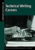 Opportunities in Technical Writing Careers (Opportunities in ...)