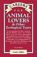 Careers for Animal Lovers & Other Zoological Types (VGM Careers for You)