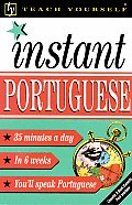 Teach Yourself Instant Portuguese (Teach Yourself Instant...)