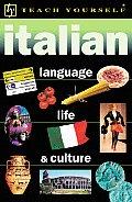 Teach Yourself Italian Language Life & Culture