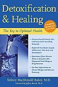 Detoxification & Healing The Key to Optimal Health