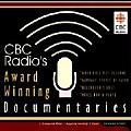 CBC Radio's Award Winning Documentaries: When Rose Met Susanne, Garbage People of Cairo, Voice Box & Flute, Beethoven's Bust