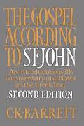 The Gospel According to St. John: An Introduction with Commentary and Notes on the Greek Text