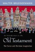 An Introduction to the Old Testament: The Canon and Christian Imagination Cover