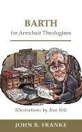 Barth for Armchair Theologians (Armchair Theologians)