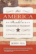 Was America Founded As a Christian Nation?: a Historical Introduction (11 Edition)