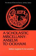 Scholastic Miscellany Anselm To Ockham