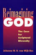 Reimagining God: The Case for Scriptural Diversity