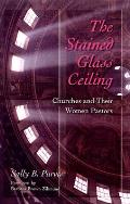 Stained-Glass Ceiling: Churches and Their Women Pastors
