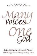 Many Voices, One God: Being Faithful in a Pluralistic World