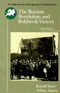 The Russian Revolution and Bolshevik Victory: Visions and Revisions (Major Problems in American History Series)