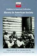 Slavery in American Society (3RD 93 Edition)