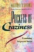 Pockets of Craziness