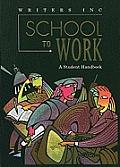 Writers Inc School To Work A Student Hdb