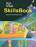 Write on Track SkillsBook: Editing and Proofreading Practice