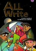 All Write A Student Handbook for Writing & Learning