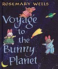 Voyage to the Bunny Planet