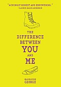 Difference Between You & Me