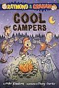 Cool Campers (Raymond & Graham)