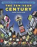 Ten Year Century