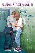 Keep Holding On