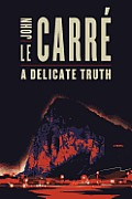 Delicate Truth A Novel