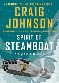 Spirit of Steamboat A Walt Longmire Story