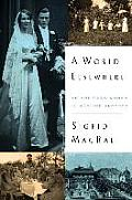 A World Elsewhere: An American Woman In Wartime Germany by Sigrid Macrae