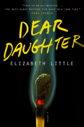 Dear Daughter A Novel