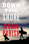 Down the Shore A Novel
