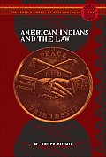 American Indians & The Law (Penguin's Library Of American Indian History) by Jd Duthu