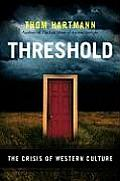 Threshold: The Crisis of Western Culture Cover