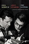 Jack Kerouac & Allen Ginsberg The Letters