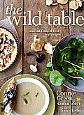 Wild Table Seasonal Foraged Food & Recipes