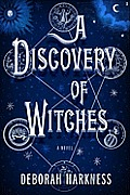 Discovery of Witches All Souls Trilogy 01