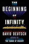 Beginning of Infinity Explanations That Transform the World