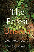 The Forest Unseen: A Year's Watch in Nature Cover
